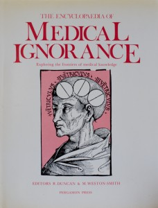 Encyclopaedia of Medical Ignorance - Cover